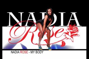 "Watch ""NADIA ROSE – MY BODY [VIDEO]"""