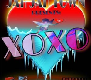 JAH JAH TOWN – XOXO