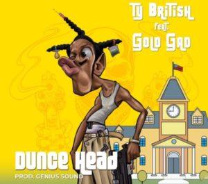 Ty British x Gold Gad – Dunce Head