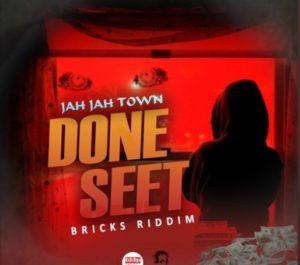 Jah Jah Town – Done Seet