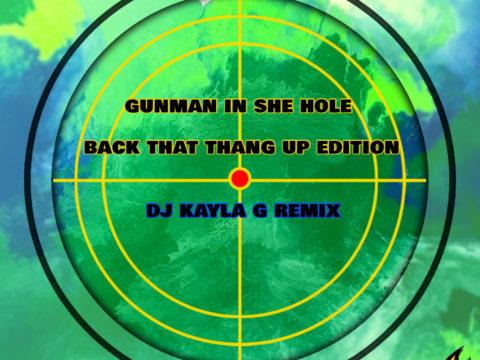 Trinidad Killa x Cash Money - Gunman In She Hole (DJ Kayla G Remix)